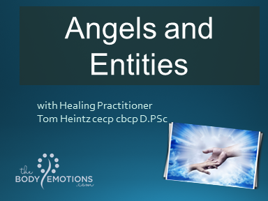 Angels and Entities with Tom Heintz