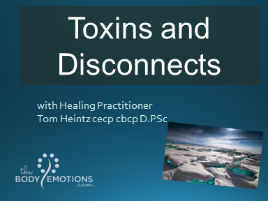 Toxins and Disconnects with Tom Heintz